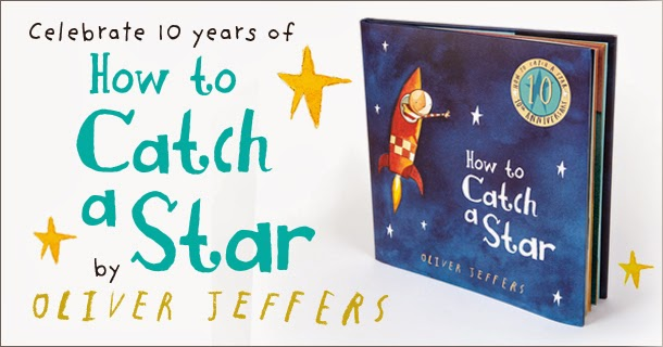 "Celebrating 10 years of ""How to Catch a Star"" by Oliver Jeffers"